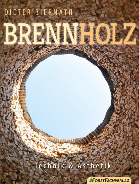 Brennholz - Technik & Ästhetik, Buch