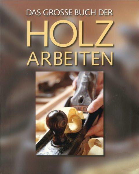 Das große Buch der Holzarbeiten, Taschenbuch