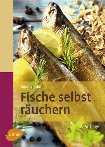 Fisch selbst räuchern von Egon Binder, Taschenbuch