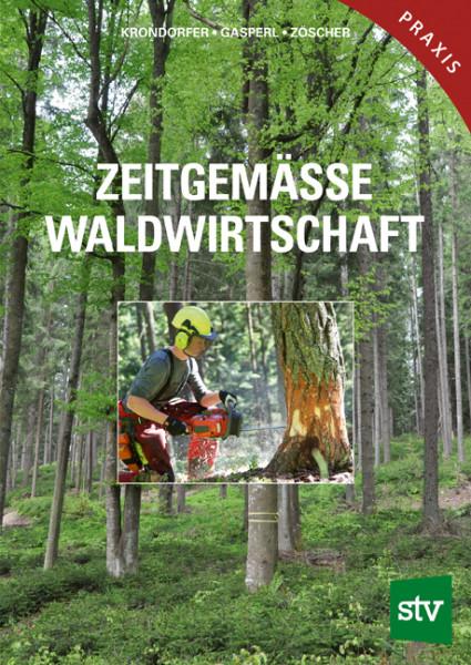 Zeitgemäße Waldwirtschaft, Taschenbuch