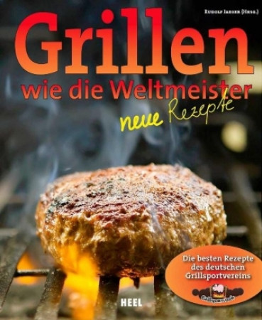 Grillen wie die Weltmeister von Rudolf Jaeger, Taschenbuch