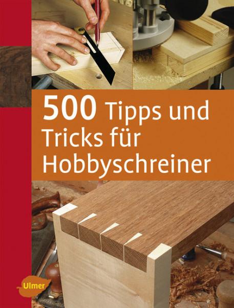 500 Tipps und Tricks für Hobbyschreiner, Buch