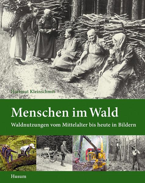 Menschen im Wald von Hartmut Kleinschmit, Buch
