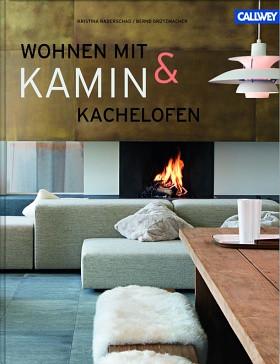 Wohnen mit Kamin & Kachelofen von Bernd Grützmacher, Buch