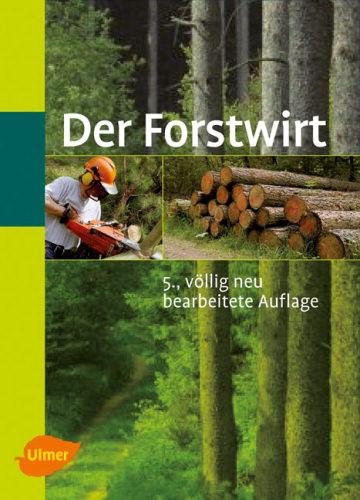 Der Forstwirt von Jörg van der Heide, Buch