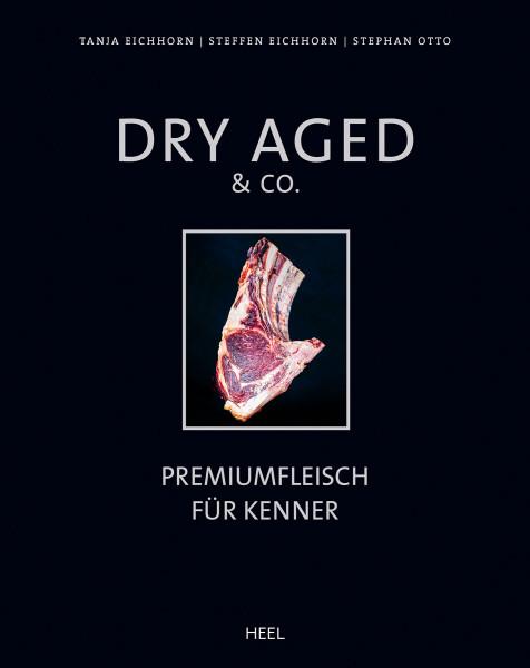 Dry Aged & Co - Premiumfleisch für Kenner