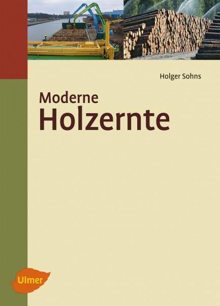 Moderne Holzernte von Hogler Sohns, Buch